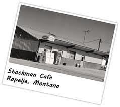 Stockman Café located in Rapelje, Montana